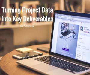 Turning Project Data Into Deliverables
